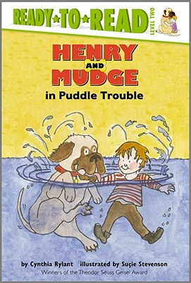 Henry and Mudge in Puddle Trouble By Rylant, Cynthia/ Stevenson, Sucie (ILT)