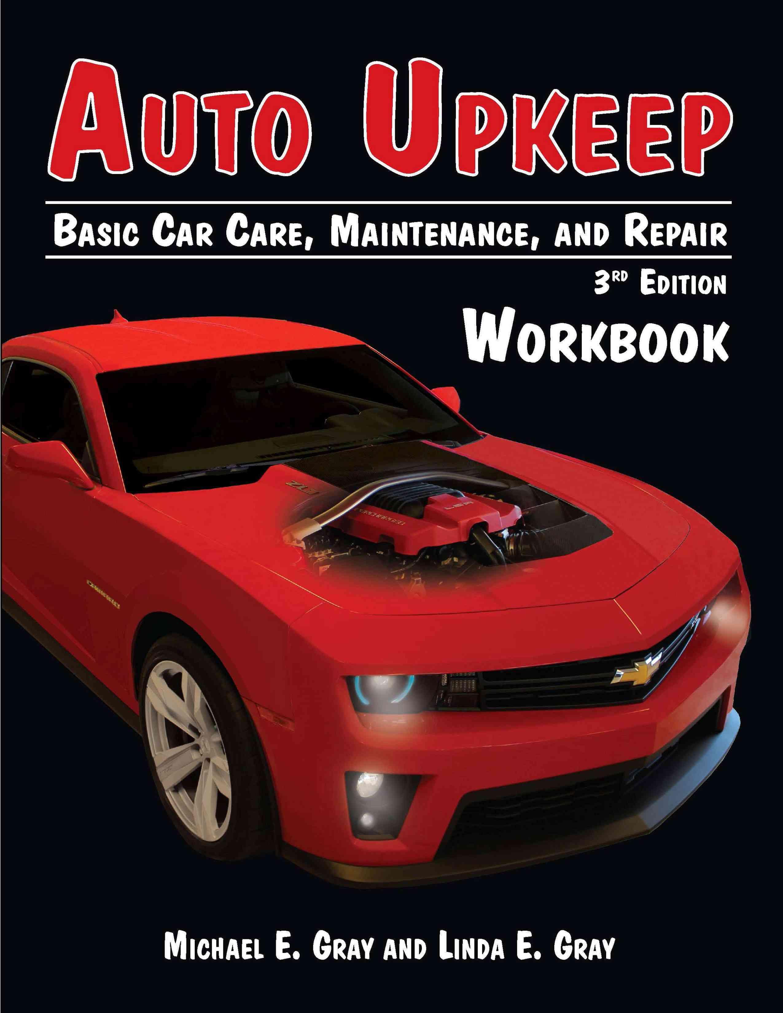 Auto Upkeep By Gray, Michael E./ Gray, Linda E.